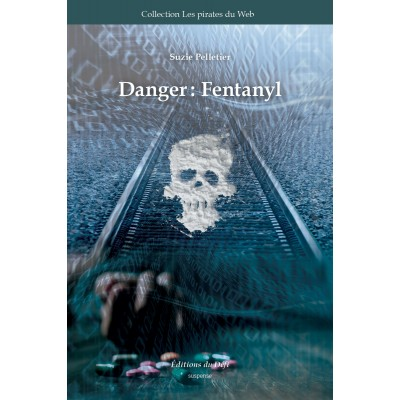 PW4E - (EPUB) Danger : Fentanyl