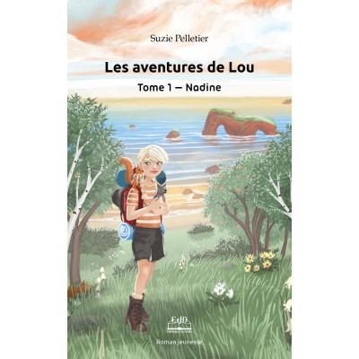 Les aventures de Lou, tome 1 - Nadine